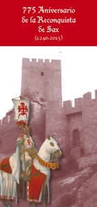 """Folleto """"775 aniversario de la Reconquista de Sax (1240-2015)"""""""