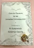 Menú de la Cena Clausura de las Jornadas Culturales 2015 y homenaje a Gumersindo Gutiérrez.